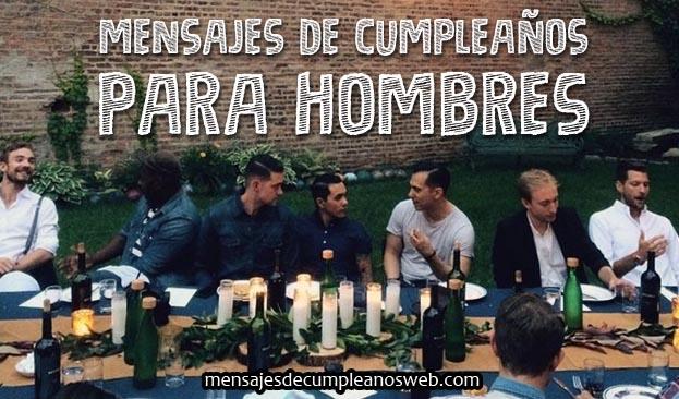 Mensajes de cumpleaños para hombres