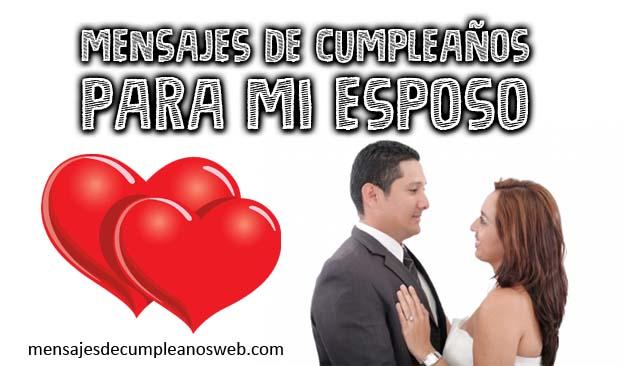 Mensajes de cumpleaños para un esposo