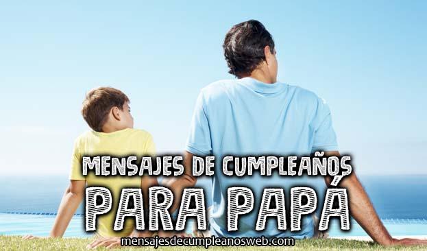 Mensajes de cumpleaños para papá