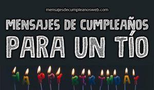 Mensajes y Frases de Cumpleaños para un Tío