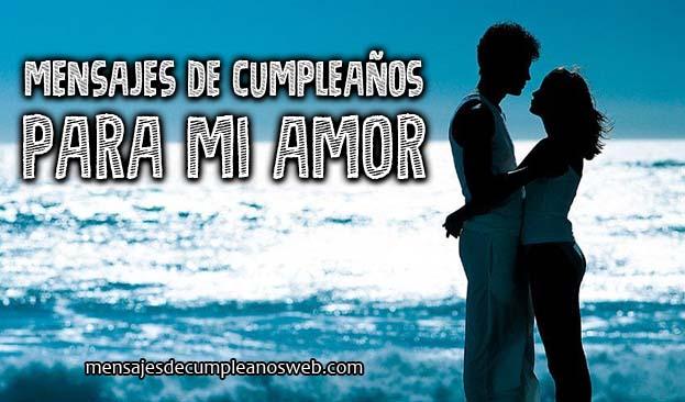 Mensajes Y Frases De Amor Para Mi Esposa Bonitas Cortas: Frases Y Mensajes De Cumpleaños Para Mi Amor