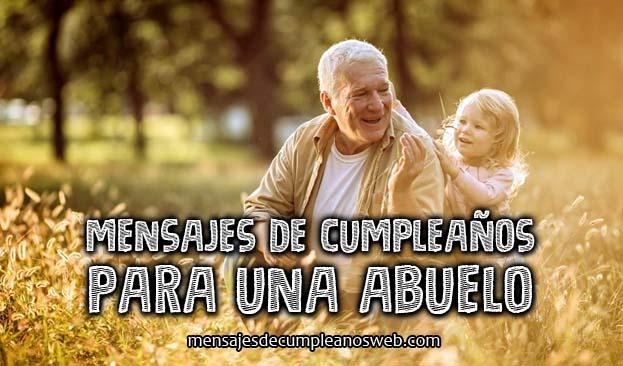 Mensajes de cumpleaños para un abuelo